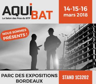 RDV au salon AQUIBAT du 14 au 16 mars 2018 à Bordeaux